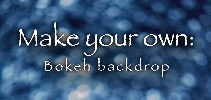 Make Your Own: Bokeh Backdrop