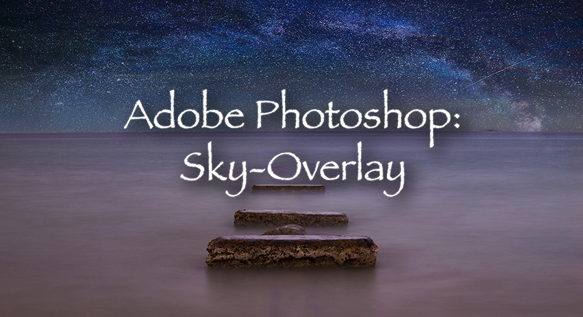 Adobe Photoshop Tutorial: How to place a sky overlay